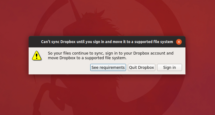 Ubuntu can't sync Dropbox on ecryptfs. Wants a supported file system.